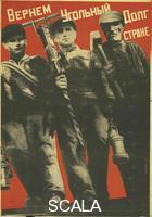 Klucis, Gustav (1895-1944) Poster: 'We Will Return Our Coal Debt to the Country', 1930